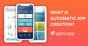 What is automatic app creation?